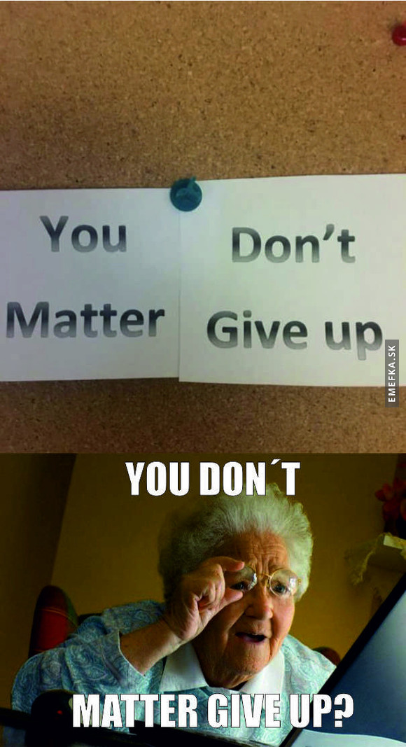 matter give up